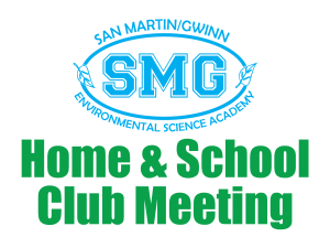 SMG Home & School Club Meeting @ San Martin/Gwinn Elementary School | San Martin | California | United States